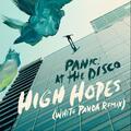 High Hopes [White Panda Remix]