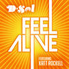 Feel Alive (feat. Katt Rockell) - D-Sol