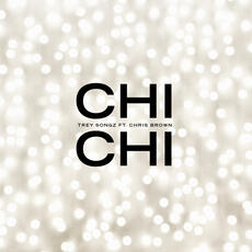 Chi Chi (feat. Chris Brown) - Trey Songz