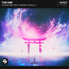 Found Me (feat. Maria Hazell) - The Him