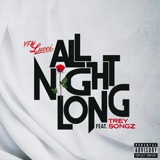 All Night Long (feat. Trey Songz) - YFN Lucci