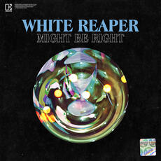 Might Be Right - White Reaper