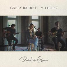 I Hope - Gabby Barrett
