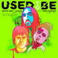 Used To Be (feat. Rob Thomas) [Acoustic]