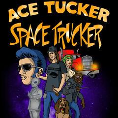 Listen to the Ace Tucker Space Trucker Episode - Bonus