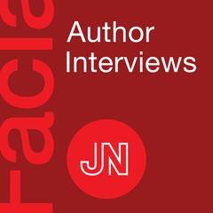 JAMA Facial Plastic Surgery Author Interviews