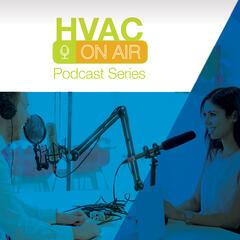 HVAC On Air Podcast Series