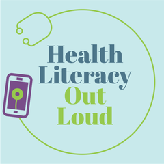Health Literacy Out Loud Podcast