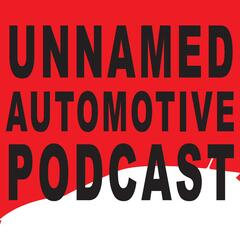 Unnamed Automotive Podcast