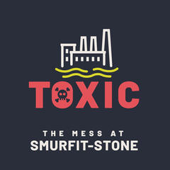 Toxic: The Mess at Smurfit-Stone