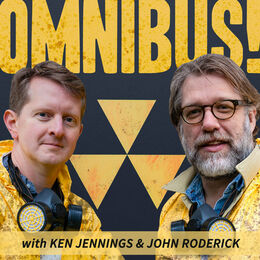 Omnibus with Ken Jennings and John Roderick