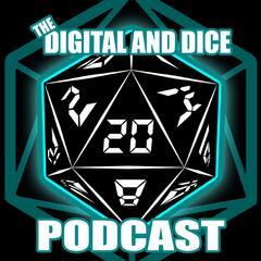 The Digital & Dice Podcast