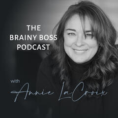 The Brainy Boss Podcast