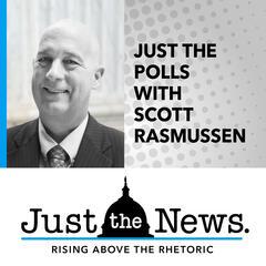 Just the Polls with Scott Rasmussen