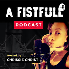 A Fistfull Podcast