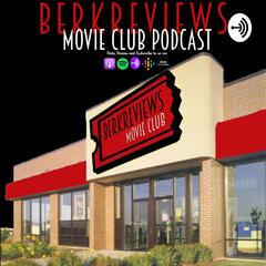 Berkreviews.com Moviecasts