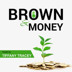 Brown and Money