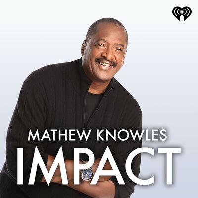 Mathew Knowles Impact