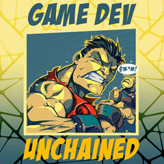Listen to the Game Dev Unchained Episode - 0178: Roundtable