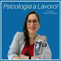 Psicologia a Lavoro!