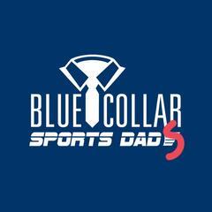Blue Collar Sports Dad