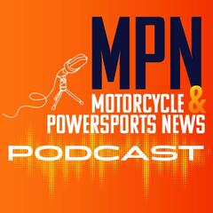Motorcycle & Powersports News Podcast