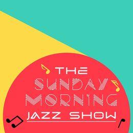 The Sunday Morning Jazz Show