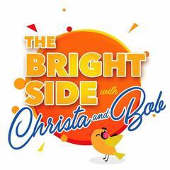 Bright Side with Christa & Bob