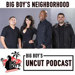 Big Boys Neighborhood Big Boys Neighborhood