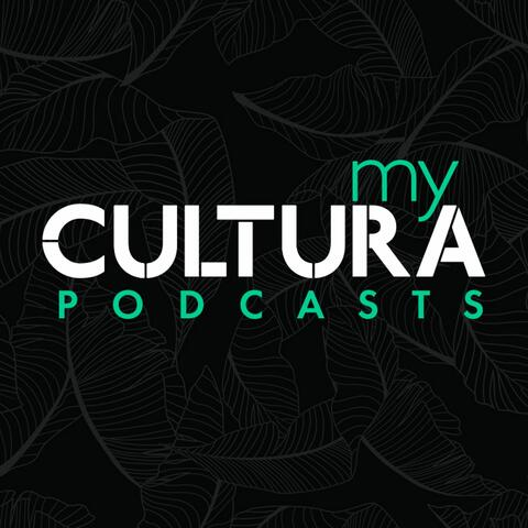 My Cultura Podcasts
