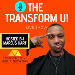 The Transform U! Live Show