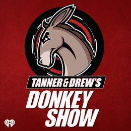 Tanner & Drew's Donkey Show