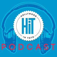 The Hollywood in Toto Podcast