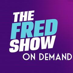 The Fred Show On Demand