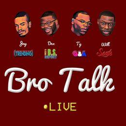 Bro Talk Live
