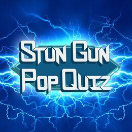 Stun Gun Pop Quiz
