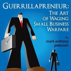 Listen to the Guerrillapreneur Podcast Episode - Episode 16