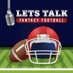 Let's Talk Fantasy Football