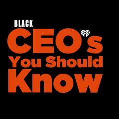 Black CEOs You Should Know