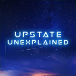 Upstate Unexplained