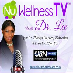 Listen to the NuWellness Tv with Dr  Lee Episode -