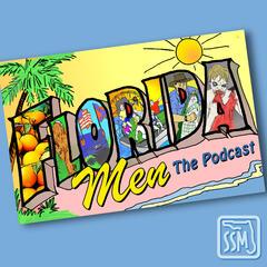 Listen to the Florida Men Episode - E008 - Pedophile, Python