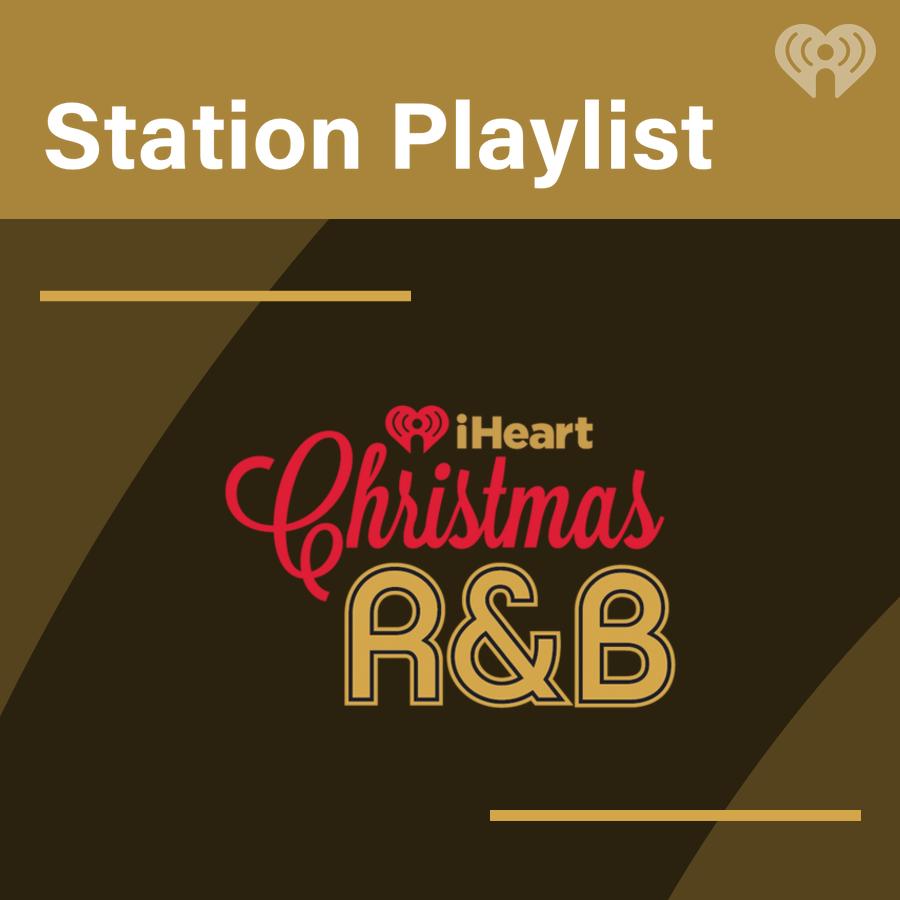 iHeartChristmas R&B Playlist