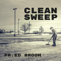 Clean Sweep Father Ed Broom