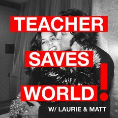 Teacher Saves World!