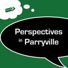 Perspectives in Parryville
