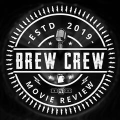 Brew Crew Movie Review