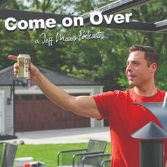 Come On Over - A Jeff Mauro Podcast