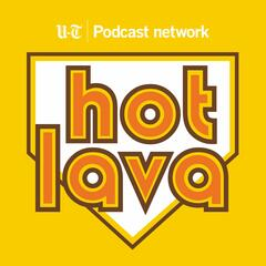 Hot Lava Padcast