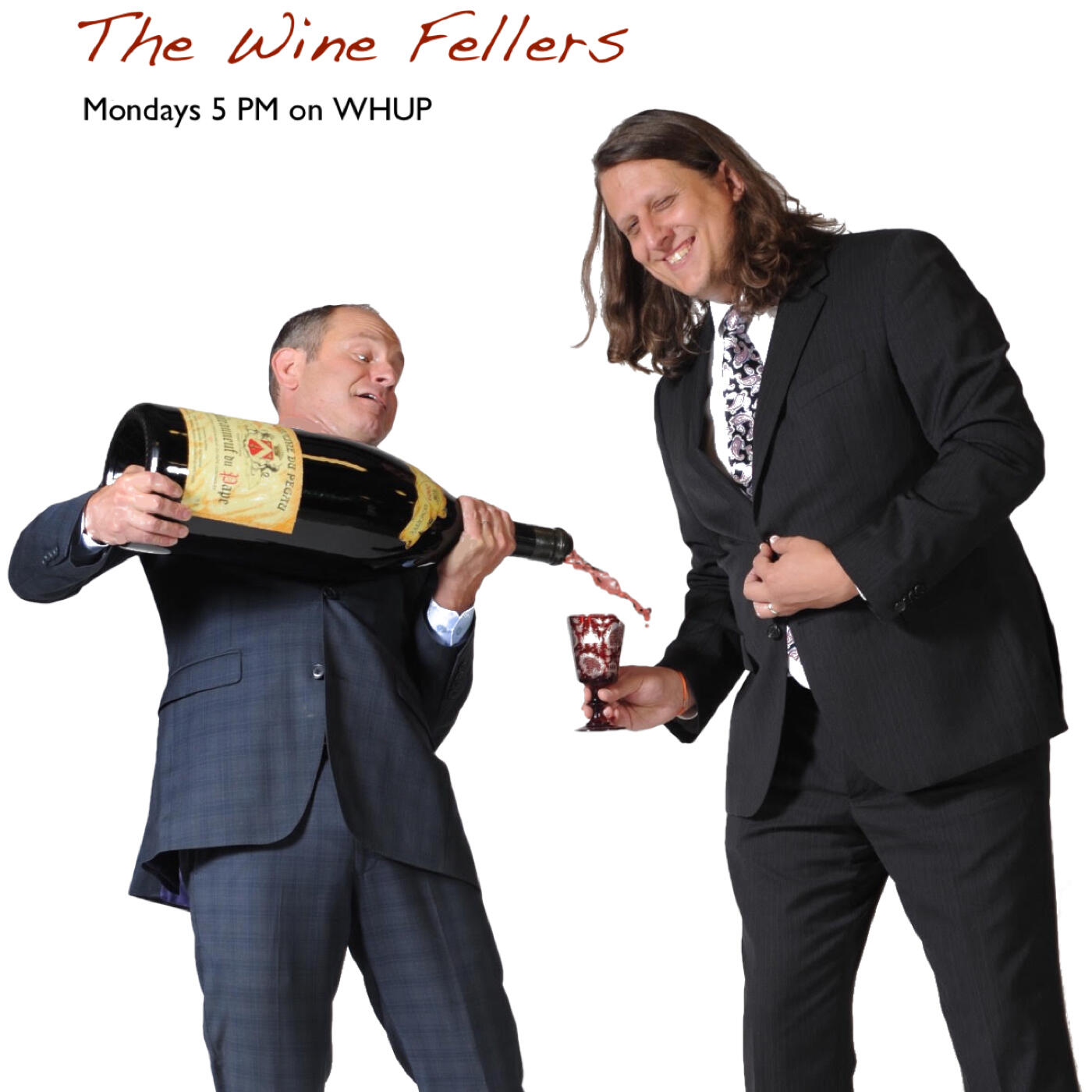 Listen to the The Wine Fellers - Listen to Past Shows!! Episode
